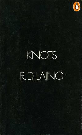 Knots by RD Laing set in too closely spaced Futura type